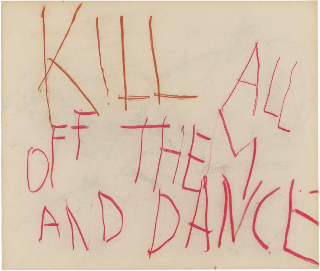 Philippe Vandenberg 2005 2008 word drawing pastel paper Kill them all and dance
